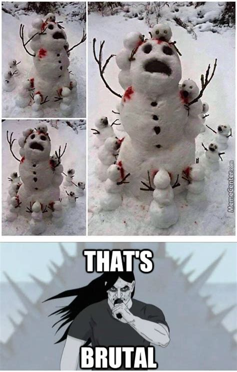 Snowman Meme - snowman memes best collection of funny snowman pictures