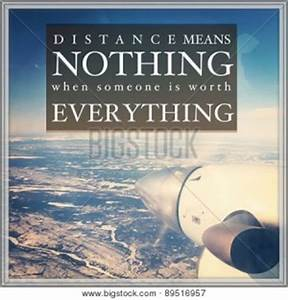 Distance Means Nothing Quotes. QuotesGram