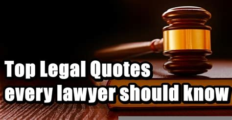 Top Legal Quotes Every Lawyer Should Know
