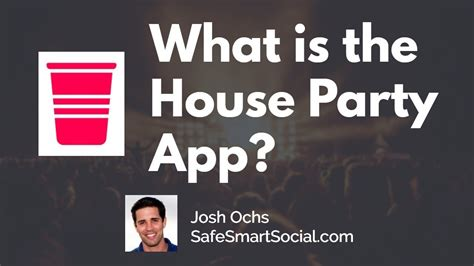 houseparty app guide  parents    houseparty