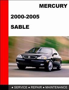 Mercury Sable 2000 To 2005 Factory Workshop Service Repair