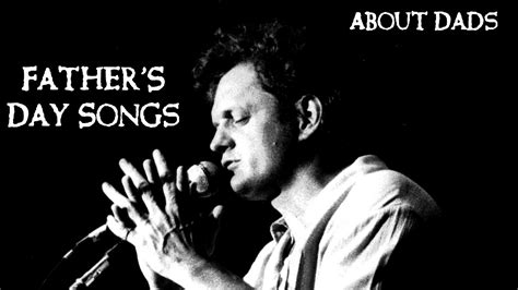 fathers day song father s day songs about dads