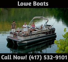 Lowe Boats Lebanon Mo by Lowe Boats Loweboats On