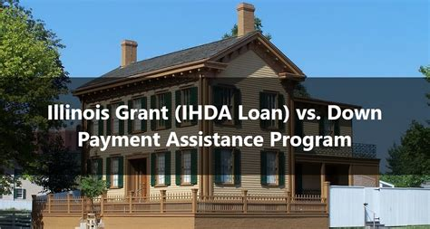 Assistance Illinois by Illinois Grant Ihda Loan Vs Payment Assistance Program