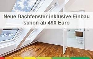Kosten Einbau Dachfenster : neue dachfenster kosten f rderung vorteile und einbau ~ Frokenaadalensverden.com Haus und Dekorationen