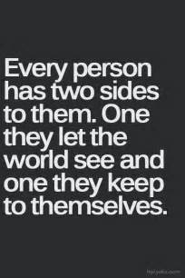 Every Person Has Two Sides Quotes