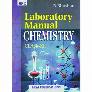 Buy Apc Laboratory Manual Chemistry For Class 12 Online At