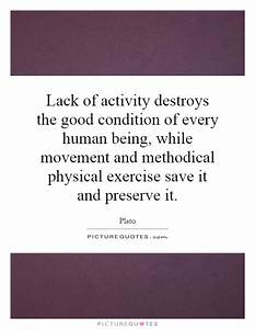 Lack of activit... Fitness Movement Quotes