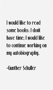 Gunther Schulle... Gunther Quotes