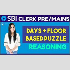 Sbi Clerk Pre  Mains 2018  Days + Floor Based Puzzle By Akanksh Mam  Reasoning Youtube