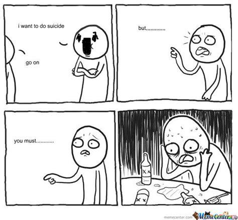 Suicide Memes - suicide by dante13 meme center
