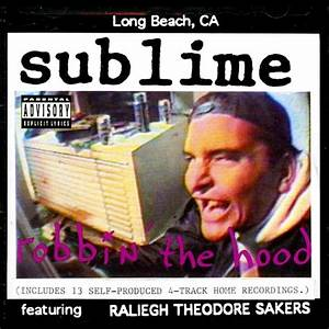 Sublime - Robbin' The Hood Lyrics and Tracklist | Genius