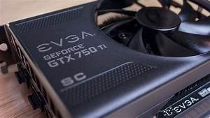Evga Geforce Gtx 750 Ti Sc Unboxing   Install