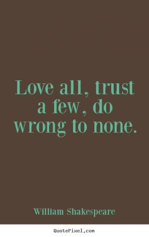 Shakespeare Quotes About Trust Quotesgram. Good Quotes For Twitter. Morning Quotes Godly. Harry Potter Quotes Hd Wallpapers. Summer Belongs To You Quotes. Summer Driving Quotes. Zany Birthday Quotes. Girl Quotes Short. Positive Quotes January