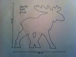 Elch Vorlage Kostenlos : dolph der elch als weihnachtlicher deko holzelch ~ Lizthompson.info Haus und Dekorationen