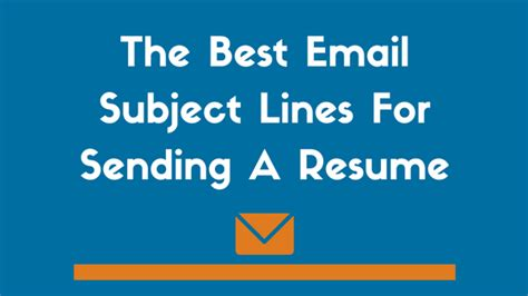 best email subject lines when sending a resume exles