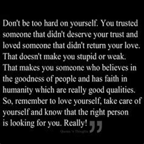 He Doesnt Deserve You Quotes