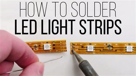 How To Solder Led Light Strips By Superbrightleds.com