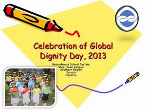 Celebration of global dignity day, 2013 beaconhouse school ...