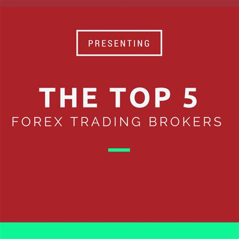 currency trading brokers best forex trading platforms top 5 forex brokers