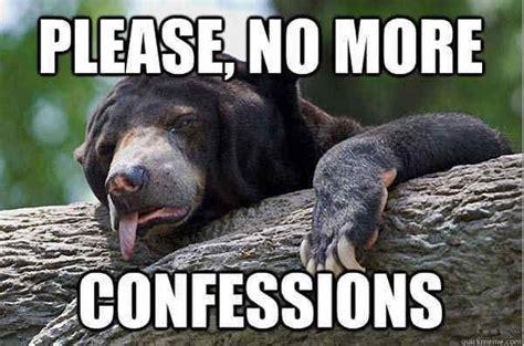 Confession Meme The 20 Most Confession Memes
