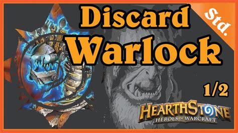 Discard Warlock 12  Hearthstone Decks Standard [wog, Pl