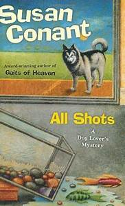 All Shots (A Dog Lover's Mystery, #18) by Susan Conant ...