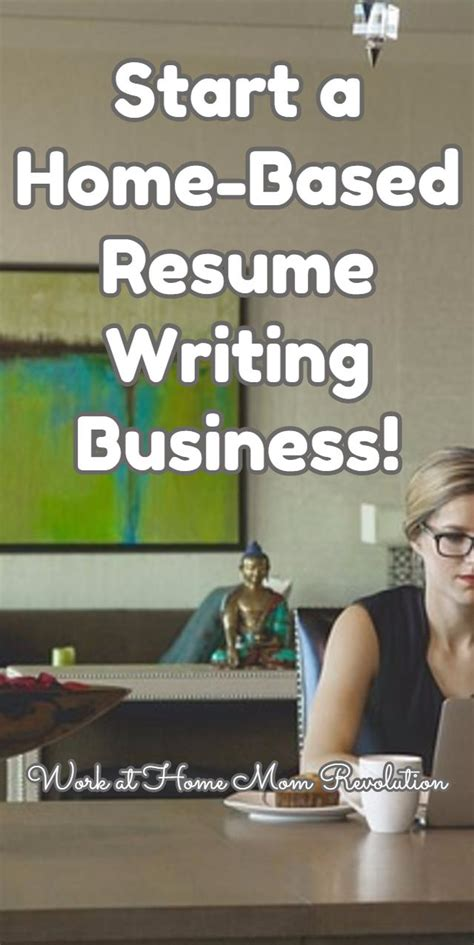 Resume Writing Business by Work At Home Start A Resume Writing Home Business Work
