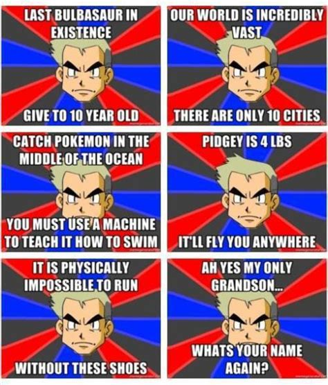 Professor Oak Meme - memedroid quot professor oak quot by lance123