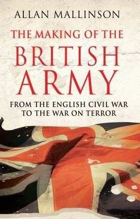 making   british army  allan mallinson