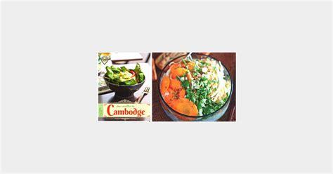 cuisine cambodgienne recette du bo bun végétarien les secrets du restaurant