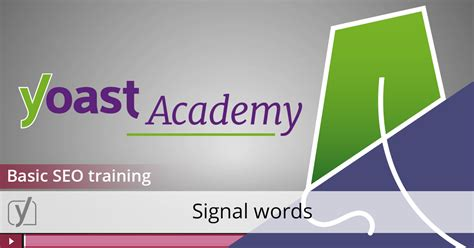 Seo Words by Basic Seo Signal Words Yoast All About