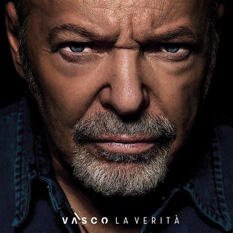 Nuovo Album Di Vasco by Vasco Ecco Il Nuovo Singolo Quot La Verit 224 Quot In