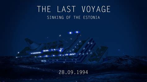 voyage sinking   estonia  years youtube