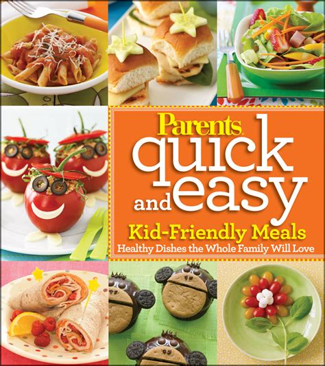 kid friendly meals for dinner new cookbooks and nutrition guides for parents and families nymetroparents