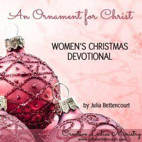 An Ornament for Christ Devotional by Julia Bettencourt