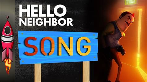hello neighbor official song your back rockit gaming