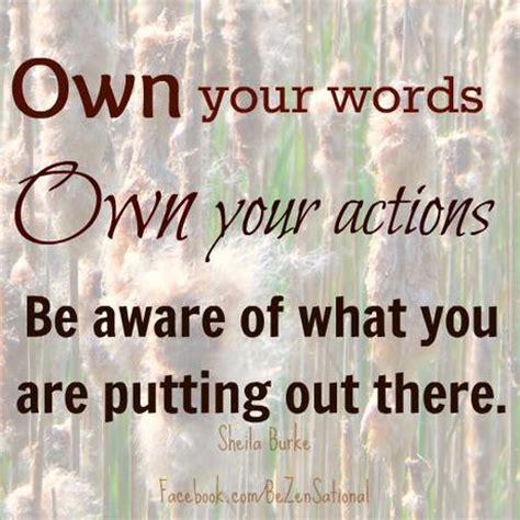 your word is a l if you say it you own it self centered care