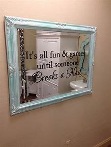 distressed vintage mirror with fun nail salon saying added With vinyl lettering for mirrors