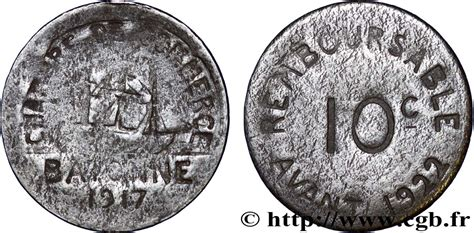 chambre des commerces bayonne chambre de commerce de bayonne 10 centimes bayonne vf fnc