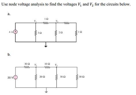 Solved Use Node Voltage Analysis Find The Voltages