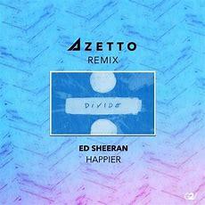 Ed Sheeran  Happier (azetto Remix) [premiere] By La Fréquence  Free Listening On Soundcloud