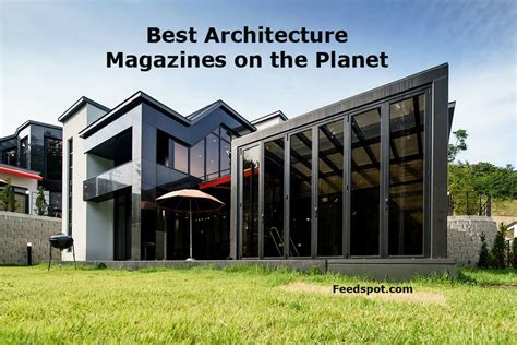 Top 10 Architecture Magazines And Ezines To Follow In 2018