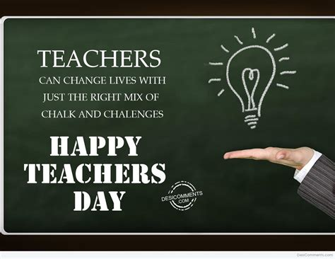 Teachers can change lives, Happy Teachers Day ...