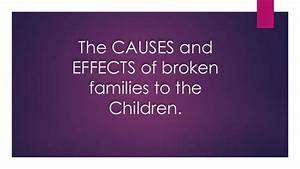 The causes-and-effects-of-broken-families-to