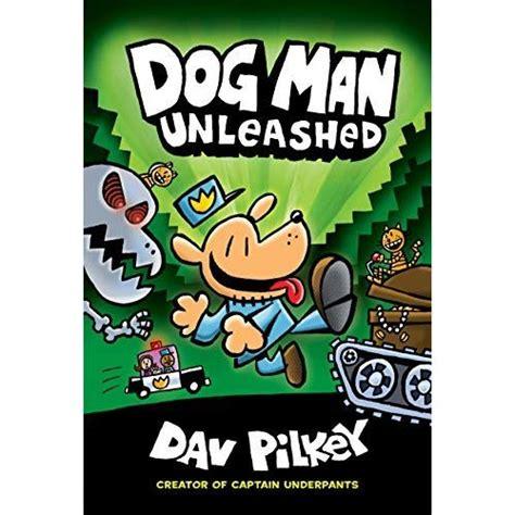 dog man unleashed dog man   dav pilkey reviews