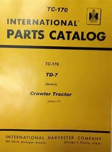 International Ih Dresser Td7e Crawler Tractor Dozer Parts