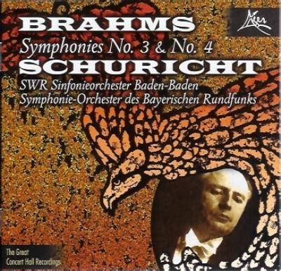 交響曲第3番、第4番 シューリヒト&南西ドイツ放送響、バイエルン放送響 ブラームス(18331897