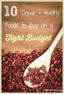 10 cheap healthy foods to buy on a tight budget fresh