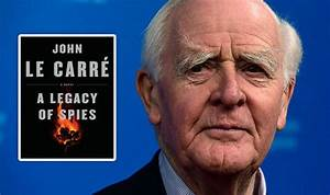 John Le Carre new novel A Legacy of Spies REVIEWS round-up ...